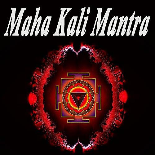 Maha Kali Mantra 108 by Maha Kali Mantra on Amazon Music - Amazon com