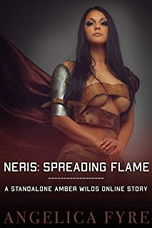 Neris: Spreading Flame: A Standalone Amber Wilds Online Story: A litRPG Series (English Edition)
