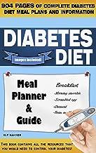 Diabetes Diet: Diabetes Diet is 904 pages of 1200-1800 calorie diabetic diet meal plans! (diabetic diet meal plan, diabetes meal planner, diabetes diet ... insulin, diabetic cookbook, diabetes cure)