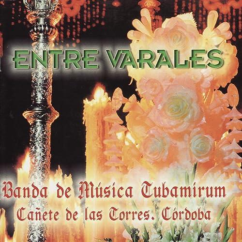 Campanilleros de Utrera de Banda de Música Tubamirum en ...