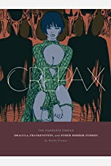 The Complete Crepax: Dracula, Frankenstein, and Other Horror Stories: Volume 1 (English Edition) Format Kindle