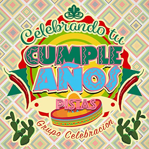 Happy Birthday (Cumbia) by Grupo Celebración on Amazon Music ...