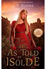 As Told by Isolde: A Mythic Maidens Novella Kindle Edition