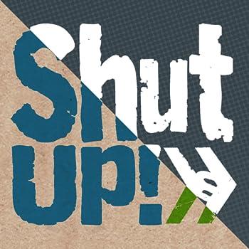 ShutUp! App  Smosh