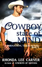 Cowboy State of Mind (Tarnation, Texas Book 4)