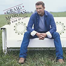 craig morgan my kind of livin songs