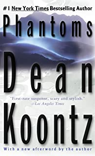 Phantoms: A Thriller
