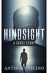 Hindsight: Bonus Short Story: Infidelity Kindle Edition