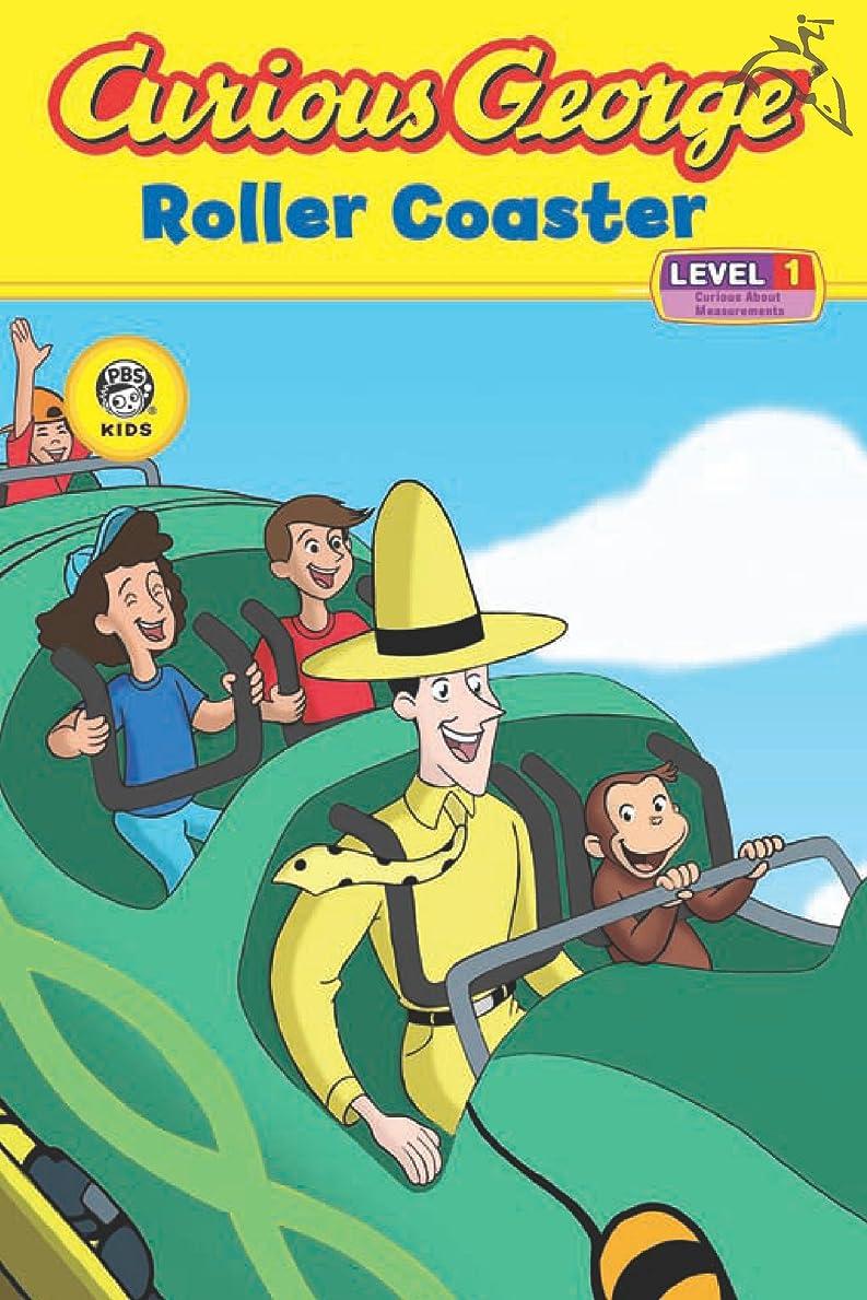 低下スカルク鉛筆Curious George Roller Coaster (CGTV Reader) (English Edition)