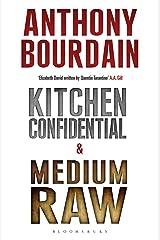 Anthony Bourdain boxset: Kitchen Confidential & Medium Raw Kindle Edition