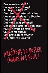 Arrêtons de bosser comme des fous ! (French Edition) Kindle Edition