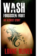 Wash Forbidden Fruit : An Alcrest Story (The Alcrest Mysteries) Kindle Edition
