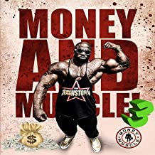 Money & Muscle 3 [Explicit]
