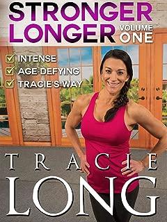 Tracie Long - Stronger Longer Volume 1