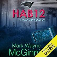 HAB 12: A Scrapyard Ship Novel