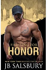 Fighting for Honor (The Fighting Series Book 9) Kindle Edition