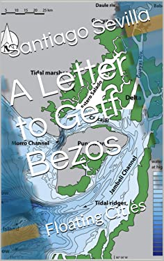 A Letter to Geff Bezos: Floating Cities