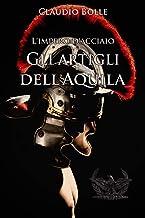 Permalink to Gli artigli dell'Aquila (L'impero d'acciaio Vol. 4) PDF