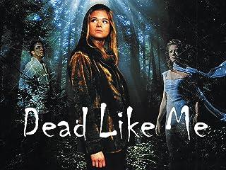 Dead Like Me Season 1