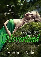 Naughty Tales of Neverland: Fairy Tale Romance (Fairy Tale Fantasies Book 1)