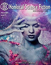 Nonlocal Science Fiction, Issue #1