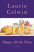Happy All the Time: A Novel