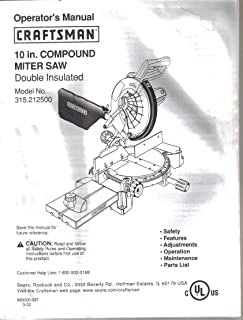 Sears Craftsman Model 315.212500 10 inch Compound Miter Saw, Instruction Guide Owner's Manual