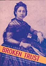 Broken Trust: Greed, Mismanagement & Political Manipulation at America's Largest Charitable Trust (A Latitude 20 Book)