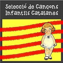 Selecció de Cançons Infantils Catalanes