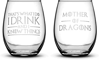 Premium Game of Thrones Wine Glasses, Set of 2, Thats What I Do I Drink and I Know Things, Mother of Dragons, Hand Etched 14.2oz Stemless Gifts, Made in USA, Sand Carved by Integrity Bottles