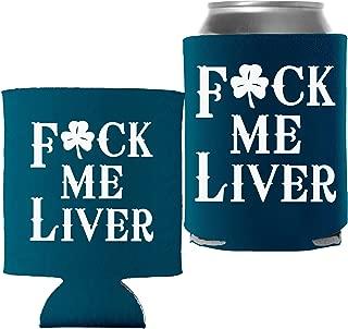 St Patricks Day Decoration Beer Can Cooler - Fck Me Liver - Spruce - 2 Pc
