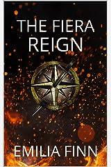 The Fiera Reign (Inamorata Series Book 3) Kindle Edition