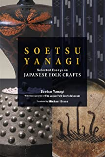 Soetsu Yanagi: Selected Essays on Japanese Folk Crafts (JAPAN LIBRARY)