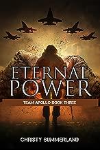 Eternal Power: Team Apollo Book Three (The Eternity Series 4)