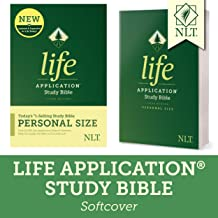 Tyndale NLT Life Application Study Bible, Third Edition, Personal Size (Softcover) – New Living Translation Bible, Personal Sized Study Bible to Carry with you Every Day