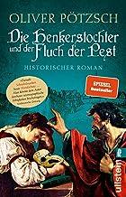 Die Henkerstochter und der Fluch der Pest: Historischer Roman (Die Henkerstochter-Saga 8) (German Edition)