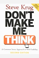 Don't Make Me Think: A Common Sense Approach to Web Usability, 2nd Edition Paperback