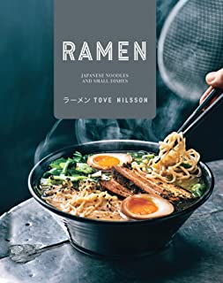 Ramen: Japanese Noodles and Small Dishes