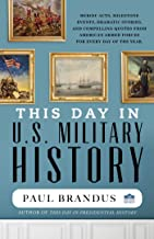 This Day in U.S. Military History (English Edition)