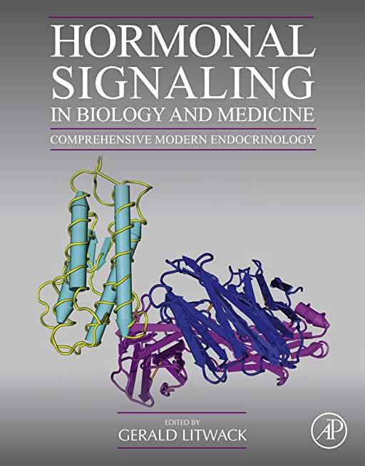 Hormonal Signaling in Biology and Medicine: Comprehensive Modern Endocrinology (English Edition)