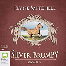 Moon Filly: Silver Brumby, Book 5