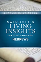 Insights on Hebrews (Swindoll's Living Insights New Testament Commentary Book 12)