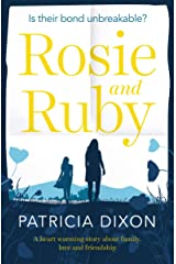 Rosie and Ruby: a heartwarming story about family, love and friendship (Destiny Series Book 1) Kindle Edition