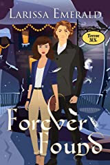 Forever Found: Terror, MN ((A Gothic Town of Angels, Witches, Vampires and Shifters) Book 2)) Kindle Edition