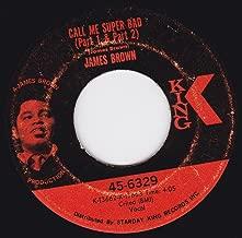 45vinylrecord Call Me Super Bad (Part 1 & Part 2)/Call Me Super Bad (Part 3) (7