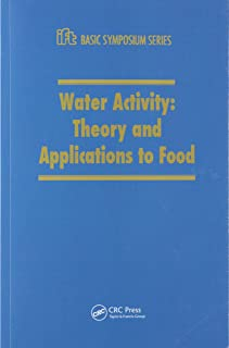 Water Activity: Theory and Applications to Food