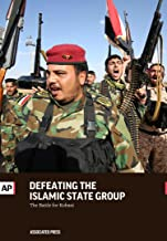 Defeating the Islamic State Group: The Battle for Kobani