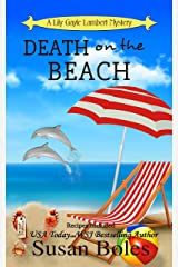 Death on the Beach: A Lily Gayle Lambert Mystery - Book 5 Kindle Edition