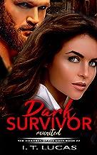 Dark Survivor Reunited (The Children Of The Gods Paranormal Romance Series Book 22)