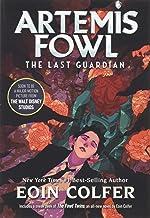 The Last Guardian (Artemis Fowl, Book 8) (Artemis Fowl (8))